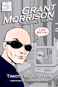 studies Grant Morrison's early work (e.g. Animal Man, Arkham Asylum, and Doom Patrol); includes an exclusive Morrison interview
